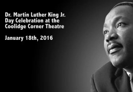 Dr. Martin Luther King Day Celebration at the Coolidge Corner Theatre – January 18th, 2016
