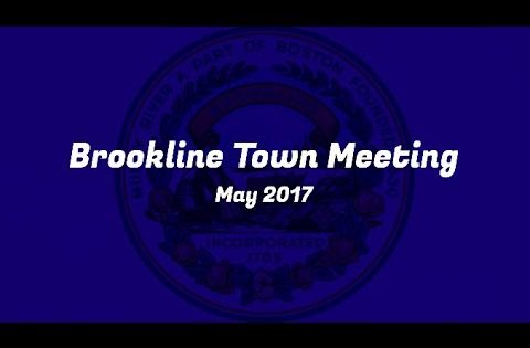 Brookline Town Meeting: Night 2 – May 24th 2017