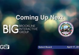 Brookline Select Board Meeting – April 17, 2018