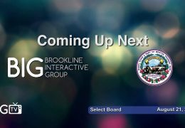 Brookline Select Board Regular Meeting – August 20, 2018