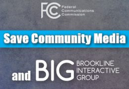 Deadline to Submit FCC reply comments: Read Brookline Interactive Group's Reply Comments