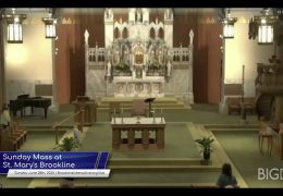 Sunday Mass at St. Mary's Brookline – June 28th 2020