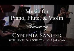 BMS Music Connects: Music for Piano, Flute & Violin, Cynthia Sanger, Anthea Kechley & Egle Jarkova