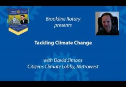 Brookline Rotary Presents – Tackling Climate Change with David Simons