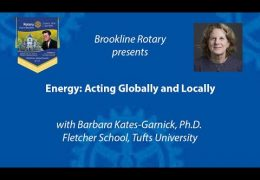Brookline Rotary presents: Energy – Acting Globally and Locally