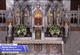 Sunday Mass at St. Mary's Brookline – April 18th, 2021