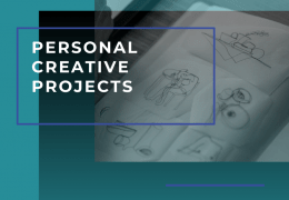 Personal Creative Projects