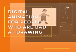Digital Animation for People Who Are Bad at Drawing